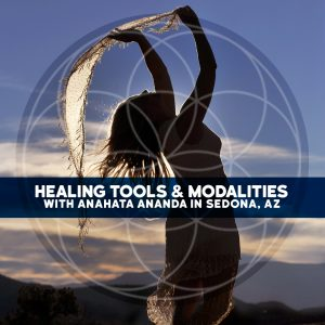 Healing Tools and Modalities