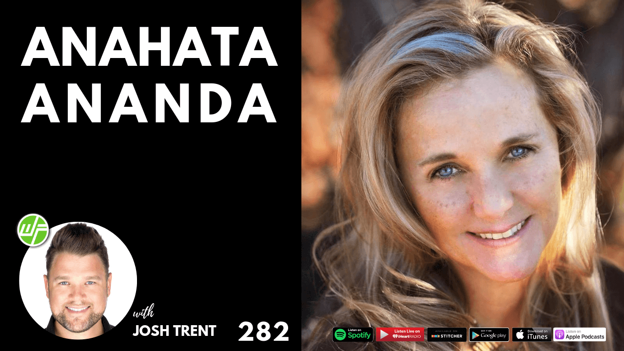 Interview: Life Balance with Anahata on Wellness Force Radio with Josh Trent