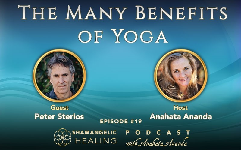 Ep 19 The Many Benefits of Yoga with Peter Sterios