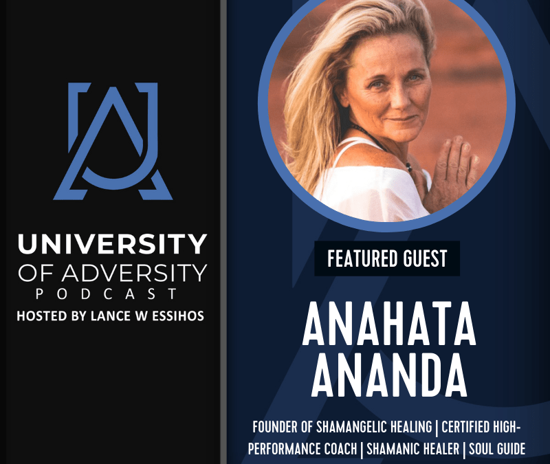 Podcast: Awakening Your Souls Wisdom With Shamangelic Healing on University of Adversity