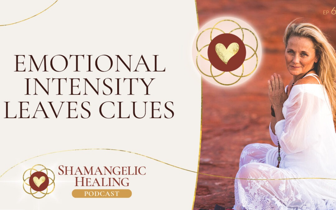 Ep 61: Emotional Chaos Leaves Clues with Anahata Ananda